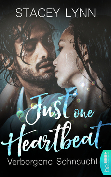 Just One Heartbeat - Verborgene Sehnsucht  - Stacey Lynn - eBook