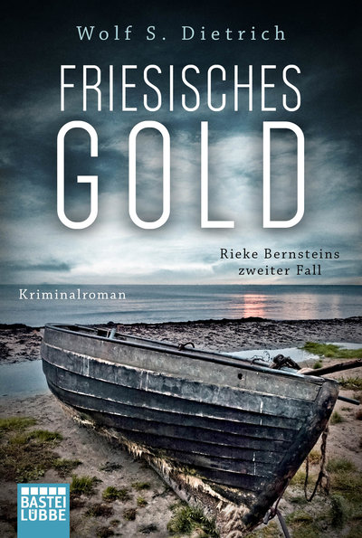 Wolf S. Dietrich – Friesisches Gold