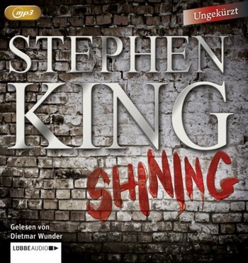 Shining  - Stephen King - Hörbuch