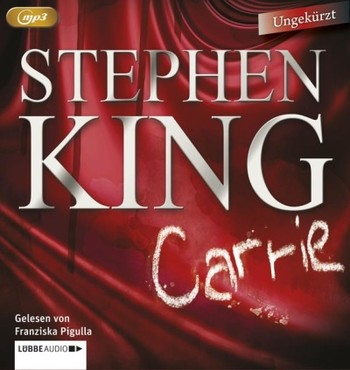 Carrie  - Stephen King - Hörbuch