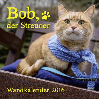 Bob Der Streuner Wandkalender Buch
