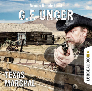 Texas-Marshal  - G. F. Unger - Hörbuch