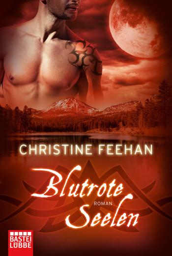 Blutrote Seelen - Christine Feehan - Taschenbuch