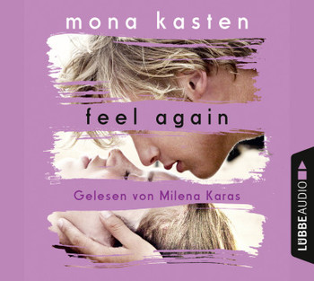 Feel Again  - Mona Kasten - Hörbuch