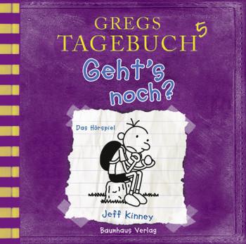 Gregs Tagebuch 5 - Geht's noch?  - Jeff Kinney - Hörbuch