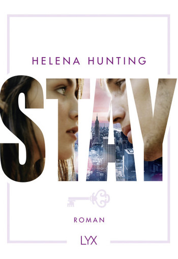 STAY  - Helena Hunting - Taschenbuch