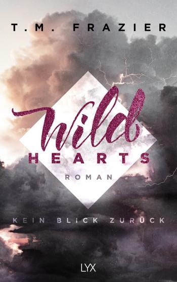 Wild Hearts Kein Blick Zurück Buch
