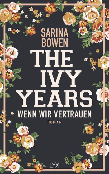 The Ivy Years - Wenn wir vertrauen - Sarina Bowen - PB