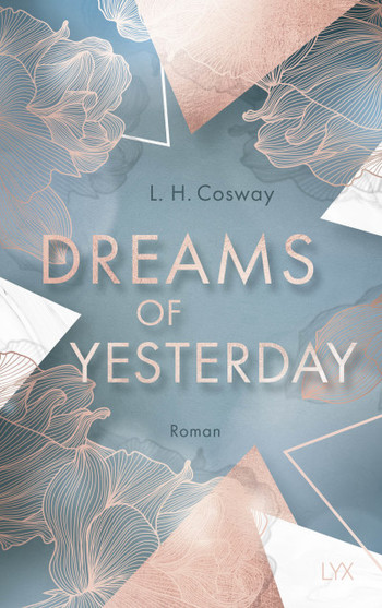 Dreams of Yesterday  - L. H. Cosway - PB