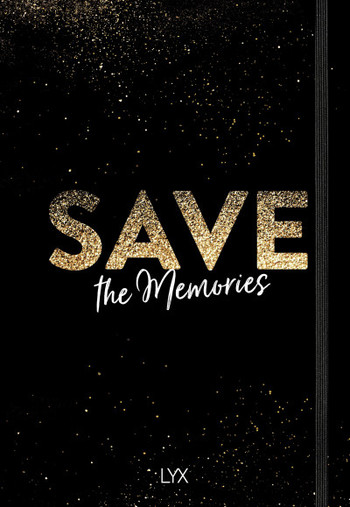 Save the Memories  - Hardcover