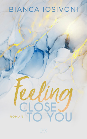 Feeling Close to You  - Bianca Iosivoni - PB