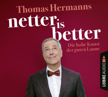 Netter is better  - Thomas Hermanns - Hörbuch