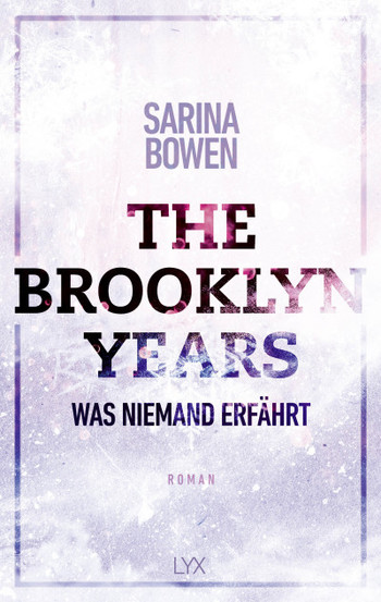 The Brooklyn Years - Was niemand erfährt  - Sarina Bowen - PB