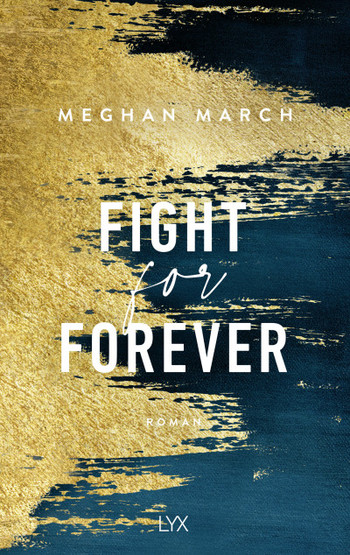 Fight for Forever  - Meghan March - PB