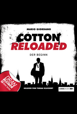 Cotton Reloaded - Folge 1  - Mario Giordano - Hörbuch