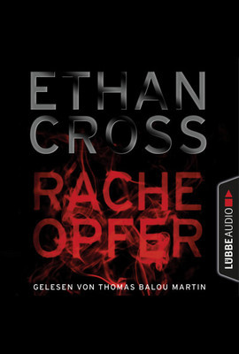 Racheopfer  - Ethan Cross - Hörbuch