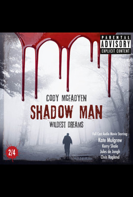 Shadow Man - Episode 02: Wildest Dreams  - Cody Mcfadyen - Hörbuch