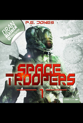 Space Troopers - Folge 01  - P. E. Jones - Hörbuch