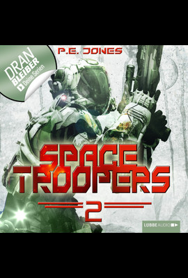 Space Troopers - Folge 02  - P. E. Jones - Hörbuch