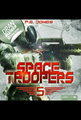 Space Troopers - Folge 05  - P. E. Jones - Hörbuch