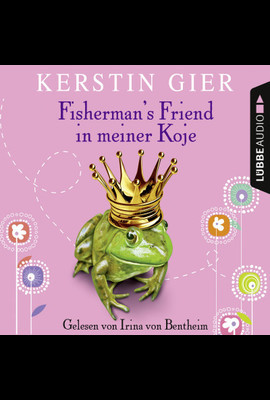 Fisherman's Friend in meiner Koje  - Kerstin Gier - Hörbuch
