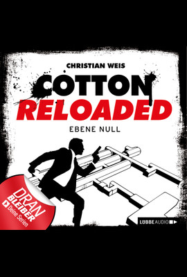 Cotton Reloaded - Folge 32  - Christian Weis - Hörbuch