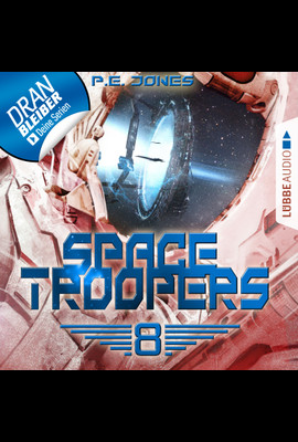 Space Troopers - Folge 08  - P. E. Jones - Hörbuch