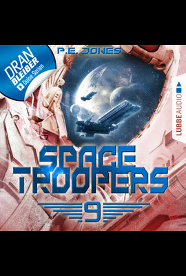 Space Troopers - Folge 09  - P. E. Jones - Hörbuch