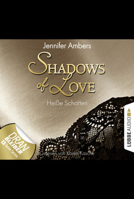 Shadows of Love - Folge 03  - Jennifer Ambers - Hörbuch
