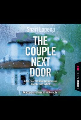 The Couple Next Door  - Shari Lapena - Hörbuch
