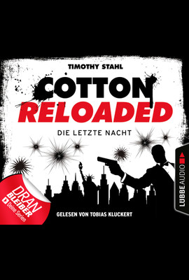Cotton Reloaded: Die letzte Nacht  - Timothy Stahl - Hörbuch