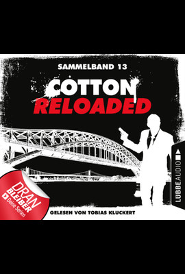Cotton Reloaded - Sammelband 13  - Peter Mennigen - Hörbuch