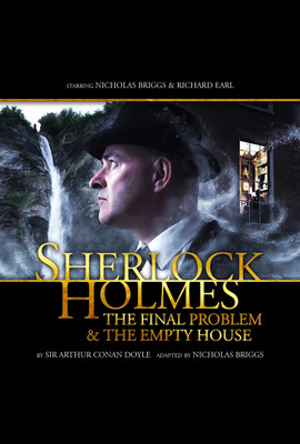 Sherlock Holmes: The Final Problem & The Empty House  - Sir Arthur Conan Doyle - Hörbuch