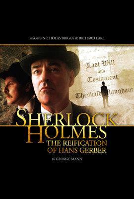 Sherlock Holmes: The Reification of Hans Gerber  - Sir Arthur Conan Doyle - Hörbuch