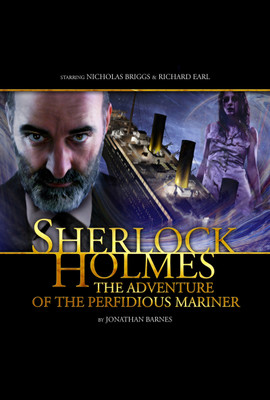 Sherlock Holmes: The Adventure of the Perfidious Mariner  - Sir Arthur Conan Doyle - Hörbuch