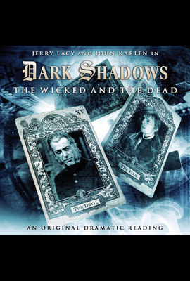 The Wicked and the Dead  - Dark Shadows - Hörbuch