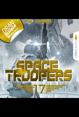 Space Troopers - Folge 17  - P. E. Jones - Hörbuch