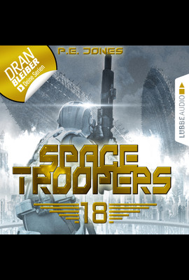 Space Troopers - Folge 18  - P. E. Jones - Hörbuch