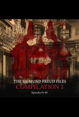 The Sigmund Freud Files - Compilation I  - Heiko Martens - Hörbuch