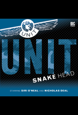 UNIT: Snake Head  - Doctor Who - Hörbuch