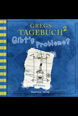 Gregs Tagebuch 2 - Gibt's Probleme?  - Jeff Kinney - Hörbuch