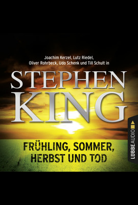 Frühling, Sommer, Herbst und Tod  - Stephen King - Hörbuch