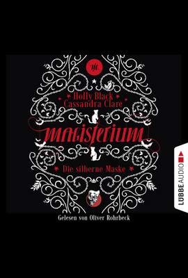 Magisterium - Die silberne Maske  - Holly Black - Hörbuch