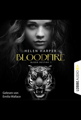 Blood Destiny - Bloodfire  - Helen Harper - Hörbuch