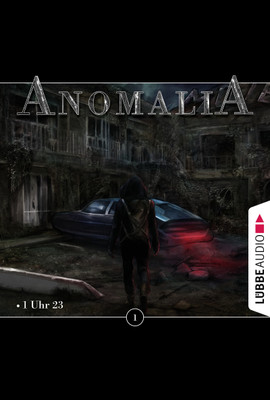 Anomalia - Folge 01  - Lars Eichstaedt - Hörbuch