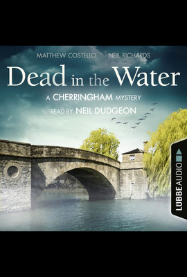 Dead in the Water  - Neil Richards - Hörbuch