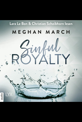 Sinful Royalty  - Meghan March - Hörbuch