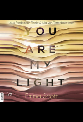 You are my Light  - Emma Scott - Hörbuch