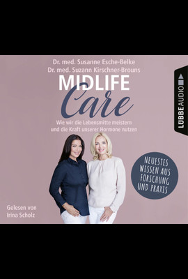 Midlife-Care  - Suzann Kirschner-Brouns - Hörbuch