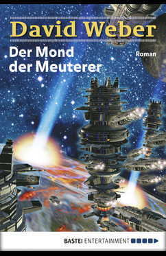 Der Mond der Meuterer  - David Weber - eBook